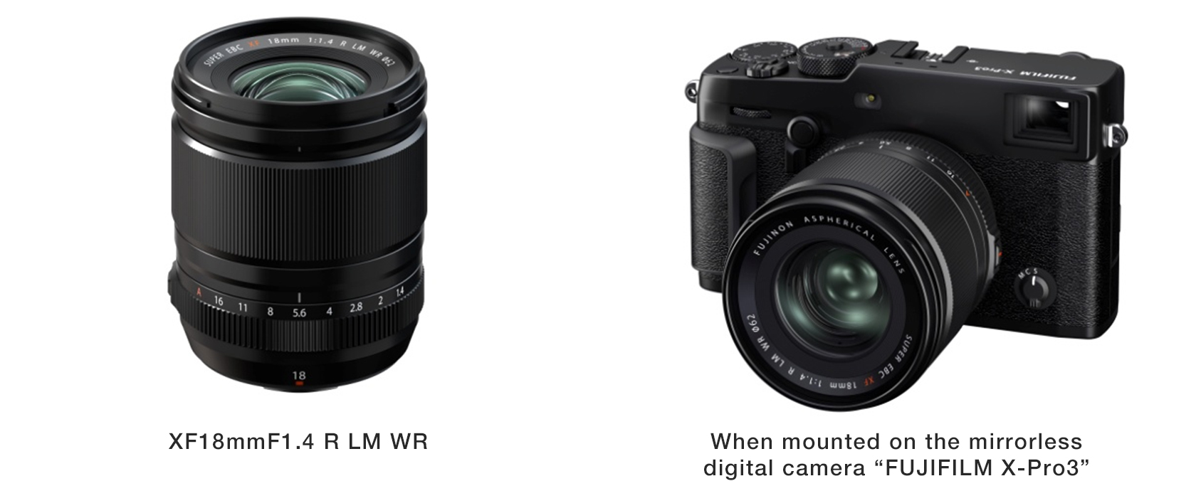 "[Image]XF18mmF1.4 R LM WR / When mounted on the mirrorless digital camera ""FUJIFILM X-Pro3"""