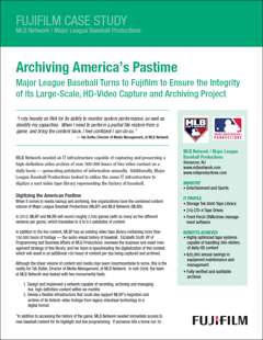 Archiving America's Pastime: Major League Baseball Turns to Fujifilm to Ensure the Integrity of Its Large-Scale, HD-Video Capture and Archiving Project