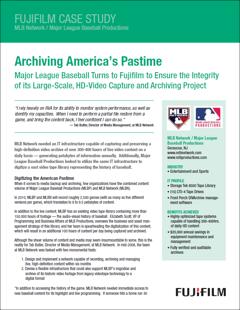 Arquivando o passatempo da América: a principal liga de beisebol procurou a Fujifilm para garantir a integridade de seu projeto de captura e arquivamento de vídeos em HD de larga escala
