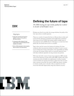 IBM Defining the Future of Tape