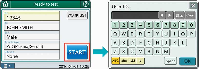 [image] Ready to test screen with patient name and ID information and User ID input creation screen