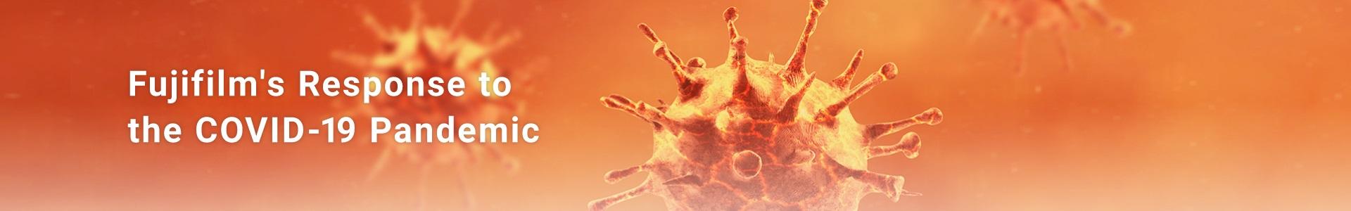 Fujifilm's Response to the COVID-19 Pandemic
