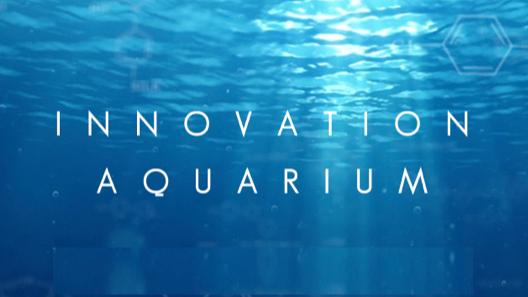 Innovation Aquarium