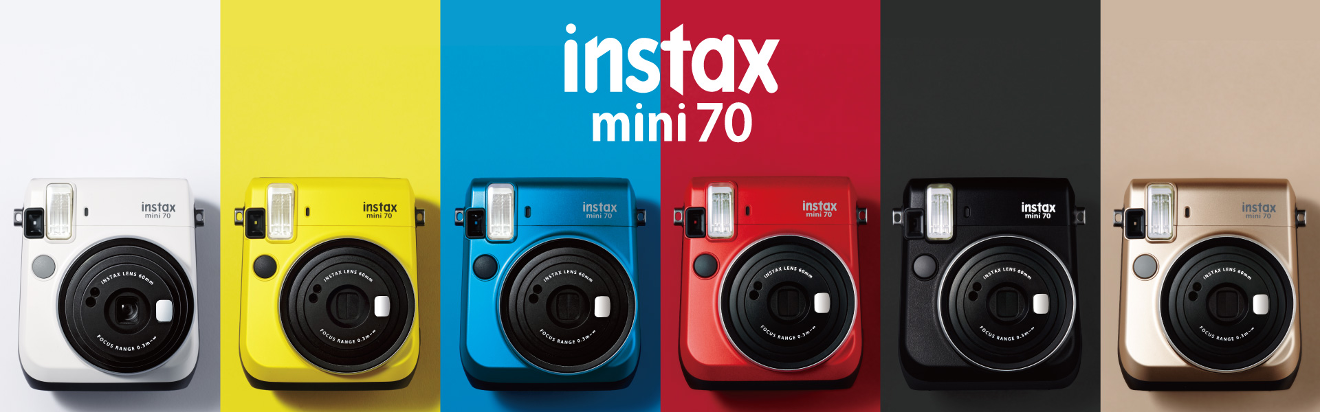 [photo] Instax Mini 70 cameras in white, yellow, blue, red, black, and gold side by side