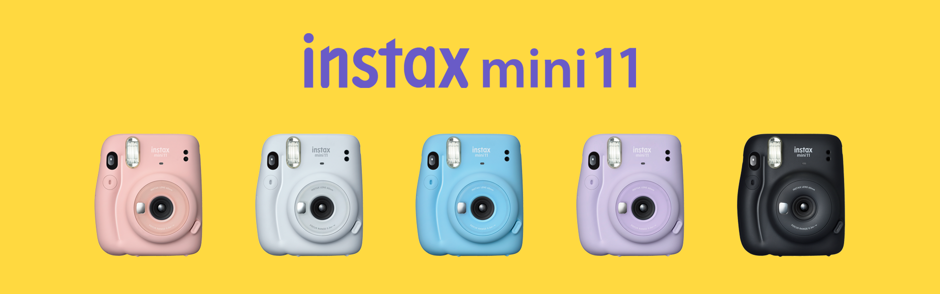 [image] instax mini 11 cameras lined up in row, every color from left to right - Blush Pink, Ice White, Sky Blue, Lilac Purple, and Charcoal Grey