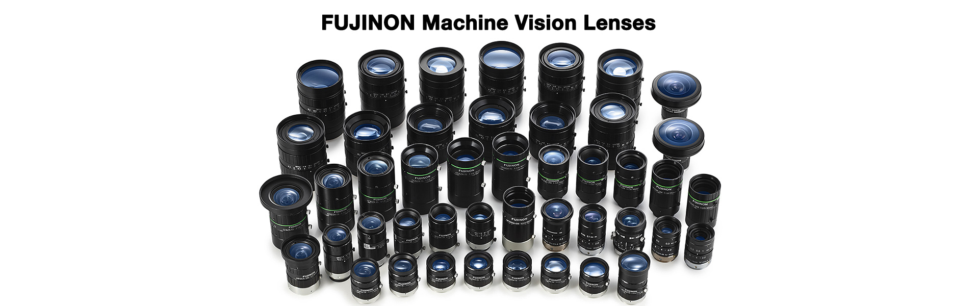 [photo] Group of all FUJINON Machine Vision lenses lined up together