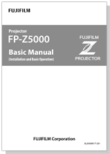 [image] Basic Manual for FP-Z5000 projector